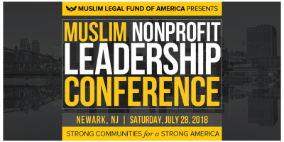 Muslim Nonprofit Leadership Conference - NJ Area 2018
