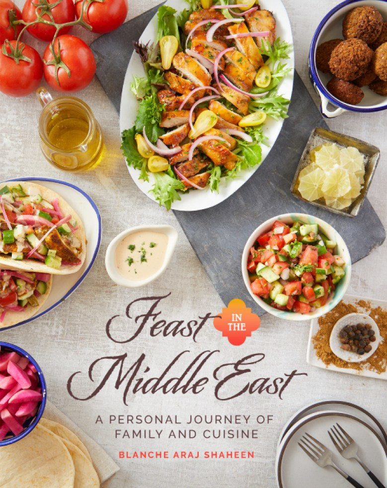 Feast in the Middle East: A Personal Journey of Family and Cuisine