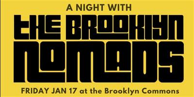 A Night with The Brooklyn Nomads