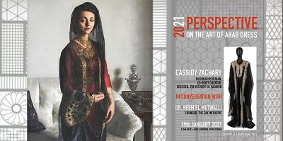 DIALOGUES ON THE ART OF ARAB FASHION: 2021 PERSPECTIVE ON ART OF ARAB DRESS