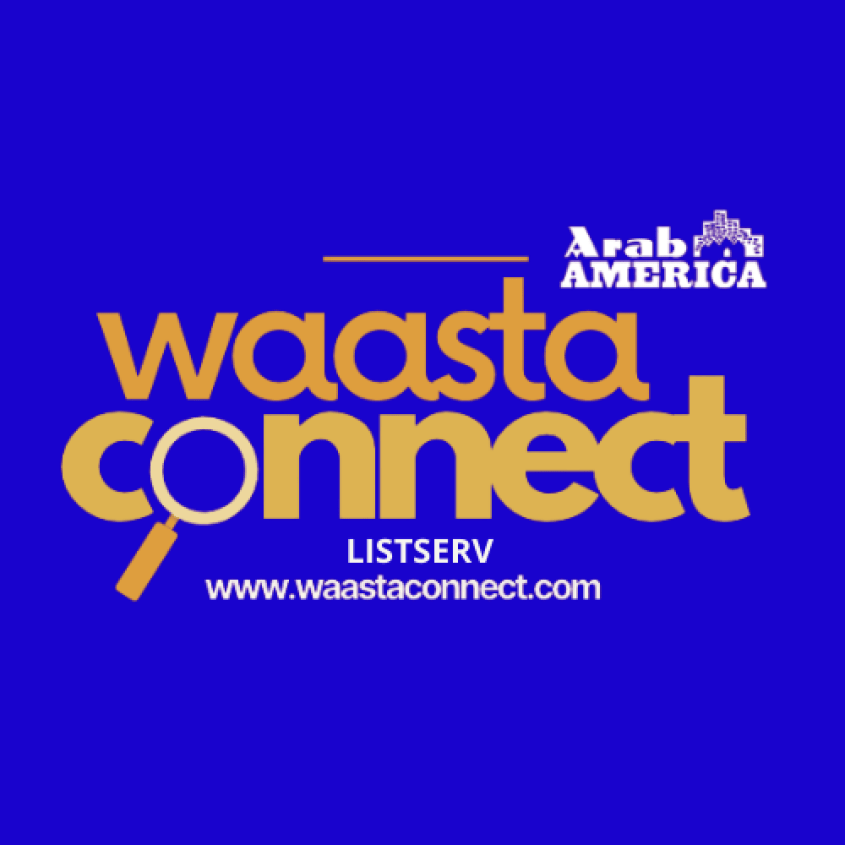 "Arab America Launches ""Waasta Connect"" Listserv"