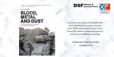 Blood, Metal and Dust: How Victory Turned into Defeat in Afghanistan & Iraq
