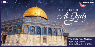 The History of Al Aqsa - Virtues of Al Quds - Part 1