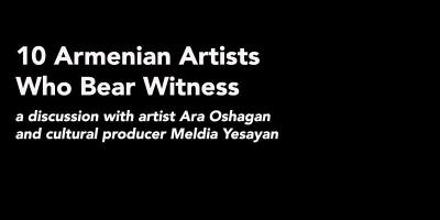 10 Armenian Artists Who Bear Witness