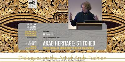.4 DIALOGUES ON THE ART OF ARAB FASHION: ARAB HERITAGE: STITCHED