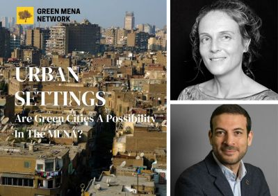 Urban settings - Are Green Cities a Possibility in the Middle East and North Africa?