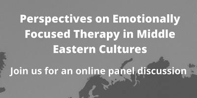 Perspectives on Emotionally Focused Therapy in Middle Eastern Cultures