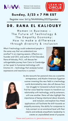 Dr. Rana El Khaliouby Presents: Women in Business -- The Future of Technology & The Empathy Economy: How to Make a Difference Through Diversity & Inclusion
