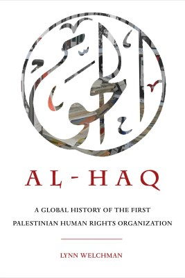 The Contemporary Colonial Struggle: Palestinian Resistance, Rights and the Law