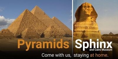 Pyramids and Egyptian Museum: Ancient Egypt Virtual Tour