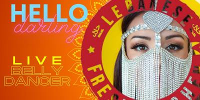DINNER & BELLY DANCE SHOW - Saturday, June 26th