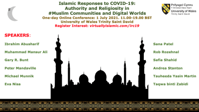 Islamic Responses to COVID-19: Authority and Religiosity in #Muslim Communities and Digital Worlds