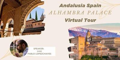 UNESCO World Heritage - Virtual Tour to Alhambra Palace in Spain