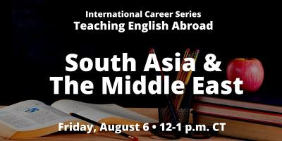 ICS: Teaching English Abroad: South Asia & The Middle East