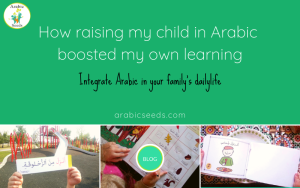 How-raising-my-child-in-Arabic-boosted-my-own-learning-2