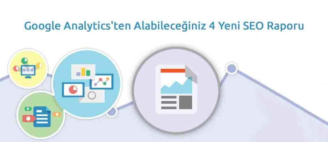 Yeni Google Analytics SEO Raporu