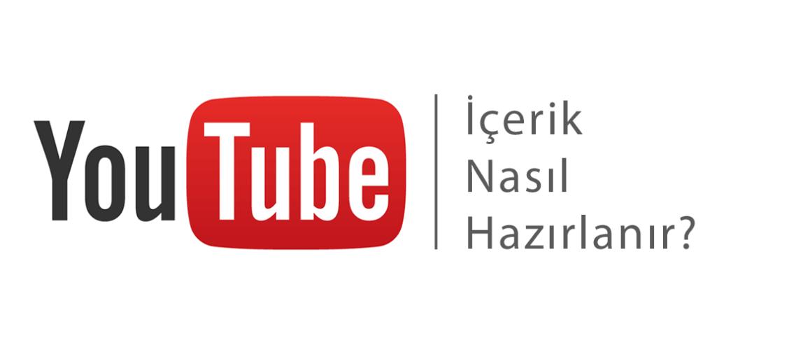 youtube-nasil-icerik-hazirlanir