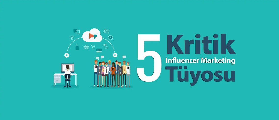 Influencer Marketing tüyosu