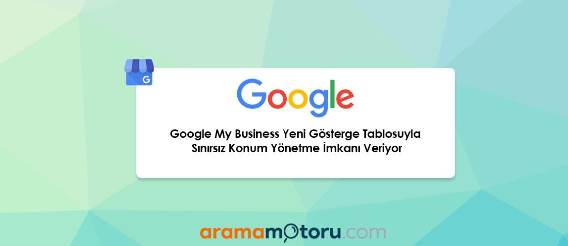 Google My Business Yeni Gösterge Tablosu