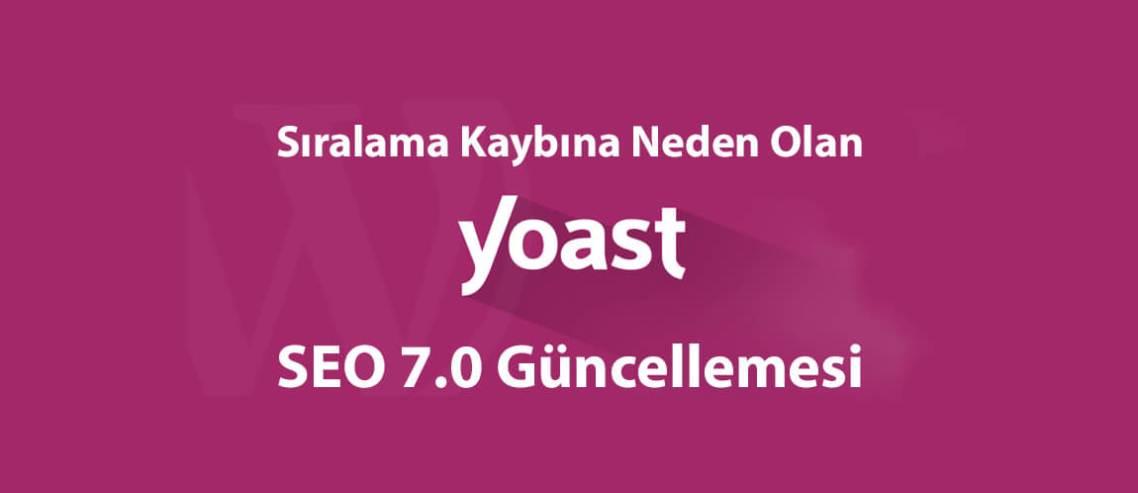 Yoast SEO 7.0 Güncellemesi