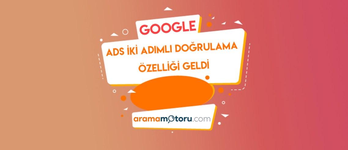 Google Ads iki adımlı doğrulama