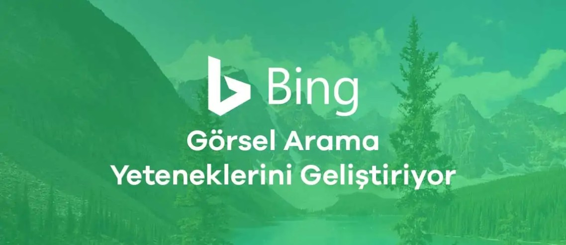 Bing, Görsel Arama Yeteneklerini Geliştiriyor