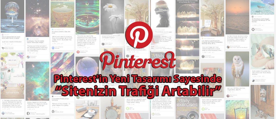 Pinterest'in Yeni Tasarımı Sayesinde Sitenizin Trafiği Artabilir