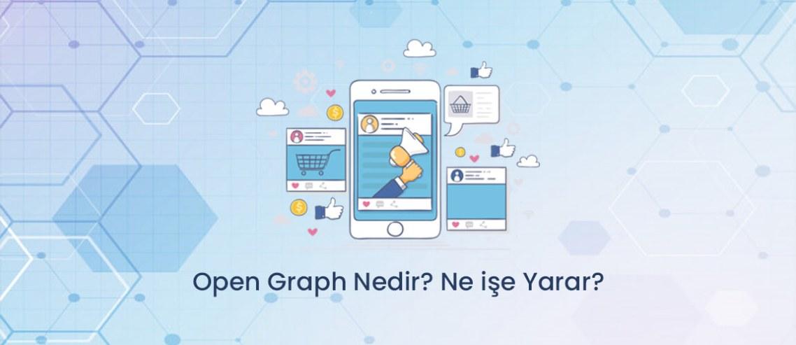 Open Graph Nedir? Ne işe Yarar?