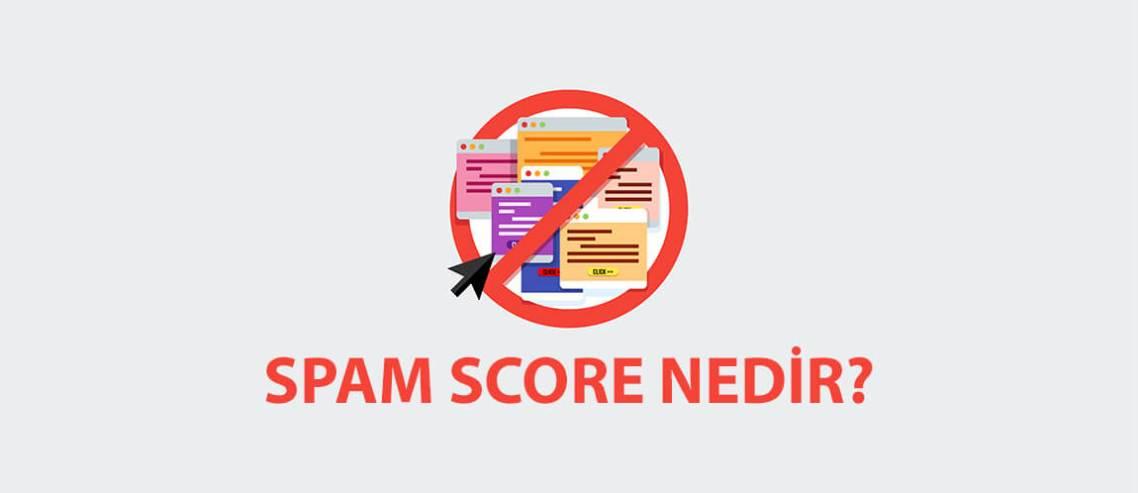 Spam Skoru (Spam Score) Nedir?