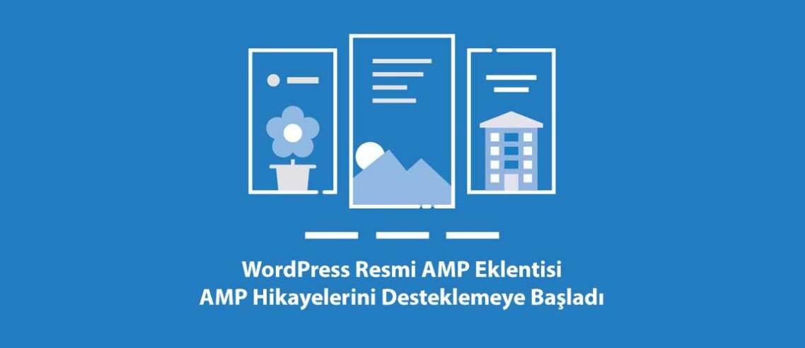 WordPress Resmi AMP Eklentisi AMP Hikayelerini Desteklemeye Başladı