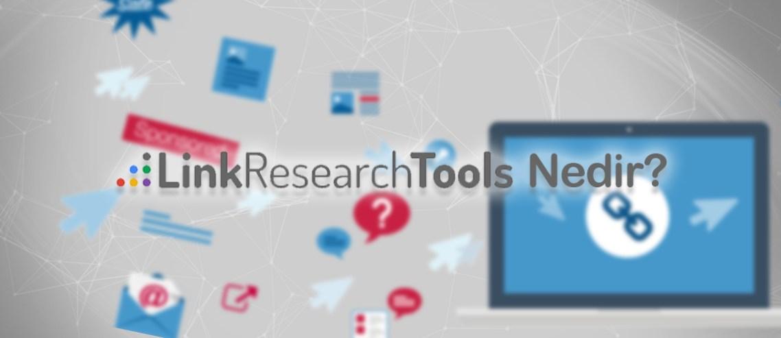 Link Research Tools Nedir?