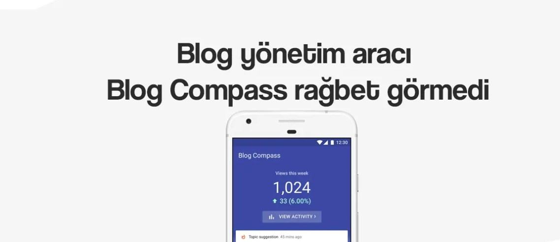 Blog yönetim aracı blog compass rağbet görmedi