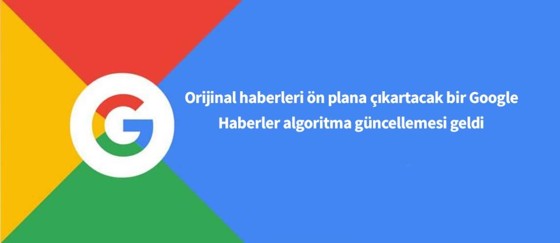 Google Haberler algoritma güncellemesi