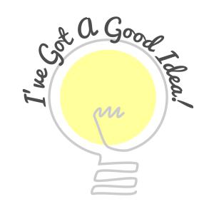 ive-got-a-good-idea