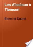 """""""Edmond Doutté"""""""