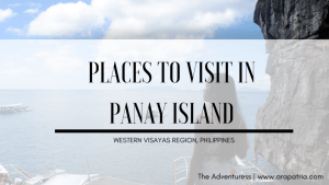12 Off-the-Beaten Places to Visit in Panay Island