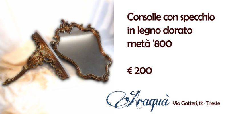 Consolle con specchio in legno dorato metà '800 - € 200