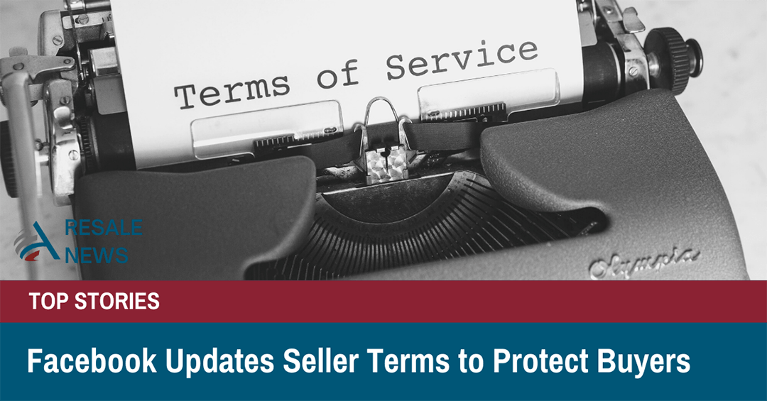 Facebook Updates Seller Terms to Protect Buyers from Frauds, Fakes and Counterfeit Items