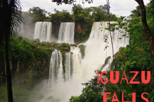 Iguazu Falls… A Must Read in the Shower
