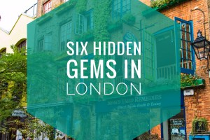 Six Hidden Gems in London