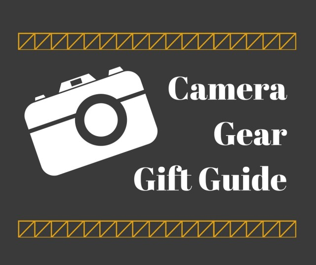 camera gear, Christmas gift guide, arboursabroad, camera gear guide