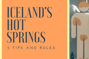 5 Tips to Using Hot Springs in Iceland