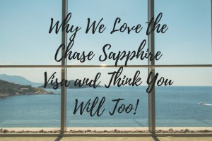 Why You Should Have A Chase Sapphire Preferred Travel Credit Card If You're Traveling Abroad