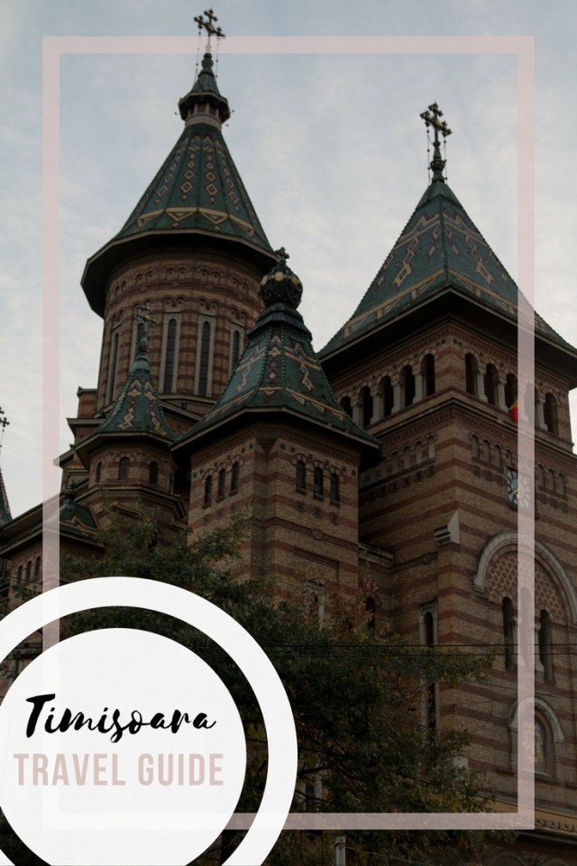 10 things to do in Timisoara, travel guide, arboursabroad, romania