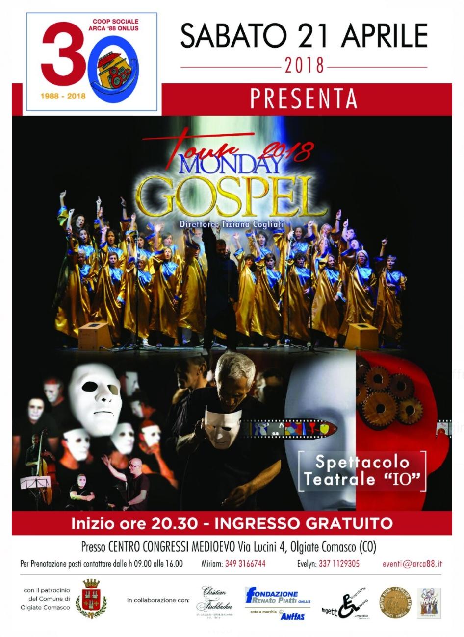 """Sabato 21 aprile 2018, concerto Gospel e spettacolo """"IO"""": Arca 88 festeggia i suoi 30 anni"""