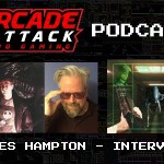 Arcade Attack Podcast – March (2 of 4) 2018