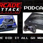 Arcade Attack Podcast – April (4 of 5) 2018