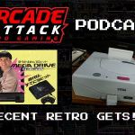 Arcade Attack Podcast – May (1 of 4) 2018