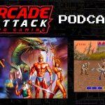 Arcade Attack Podcast – October (5 of 5) 2018