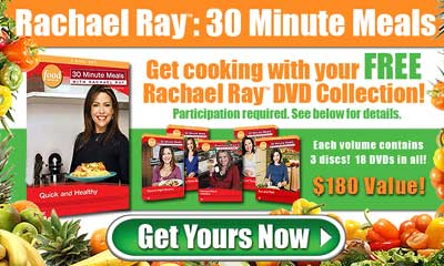 Get cooking with your FREE Rachael Ray(TM) DVD Collection!(Participation required. See below for details.) Just click here for details...